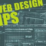 5 Web Design Tips To Keep In Mind